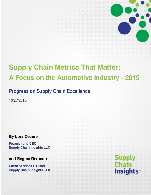 Supply Chain Metrics That Matter: A Focus on the Automotive Industry – 2015