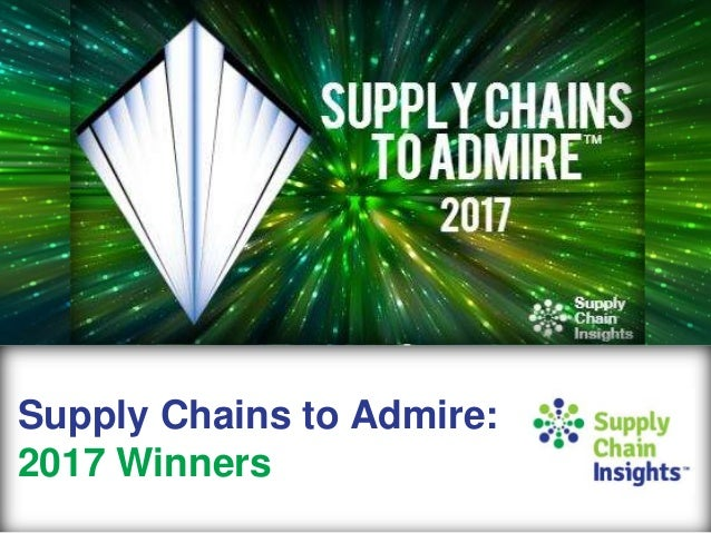 Supply Chains to Admire - 2017 winners summary charts