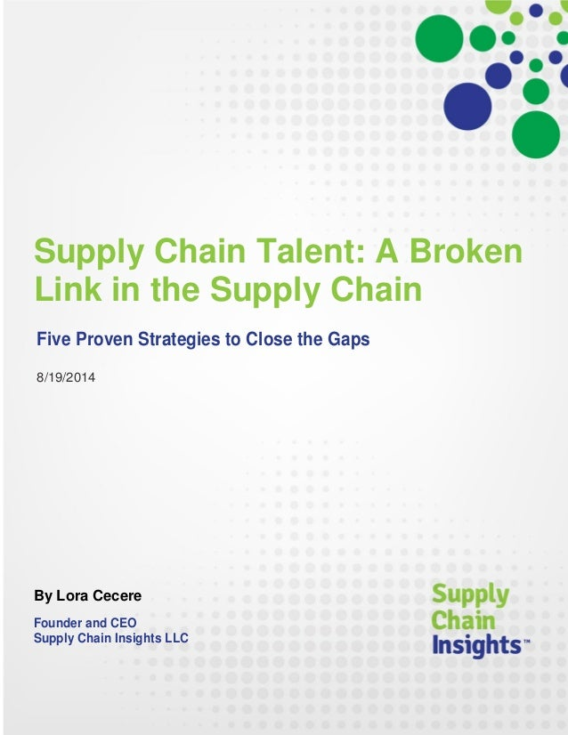 Supply Chain Talent - A Broken Link in the Supply Chain - 18 AUG 2014