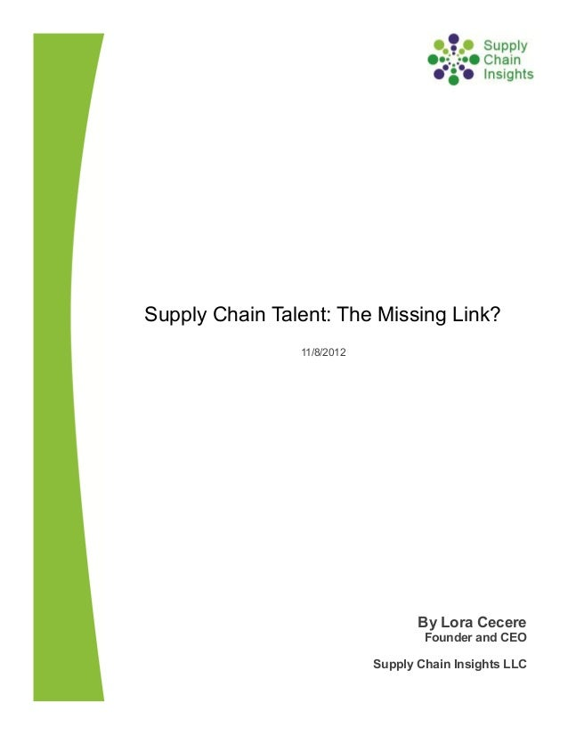 Supply Chain Talent: The Missing Link?  28 Nov 2102