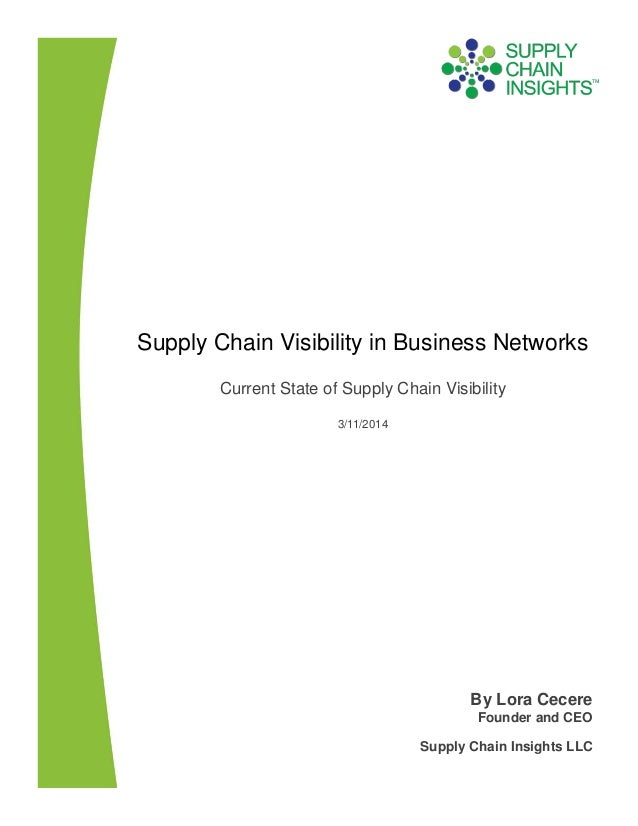 Supply Chain Visibility in Business Networks - 11 MAR 2014