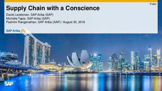 David Landsman, SAP Ariba (SAP) Michelle Tapia, SAP Ariba (SAP) Padmini Ranganathan, SAP Ariba (SAP) / August 30, 2016 Sup...