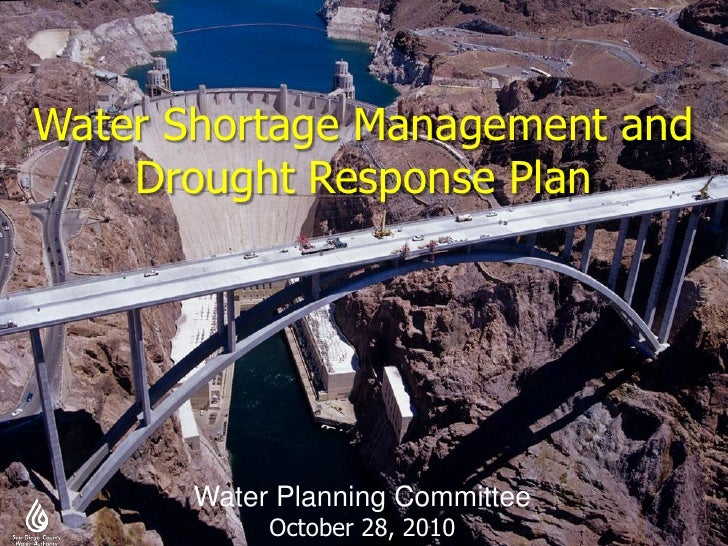 Water Shortage Management and     Drought Response Plan            Water Planning Committee             October 28, 2010