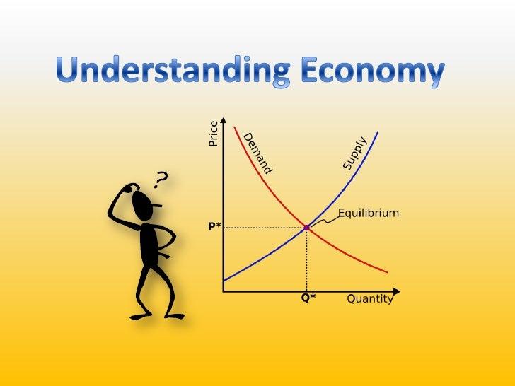 Understanding Economy<br />