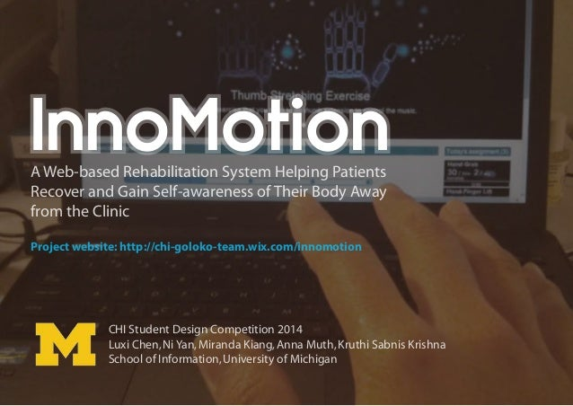 InnoMotion  A Web-based Rehabilitation System Helping Patients Recover and Gain Self-awareness of Their Body Away from the...