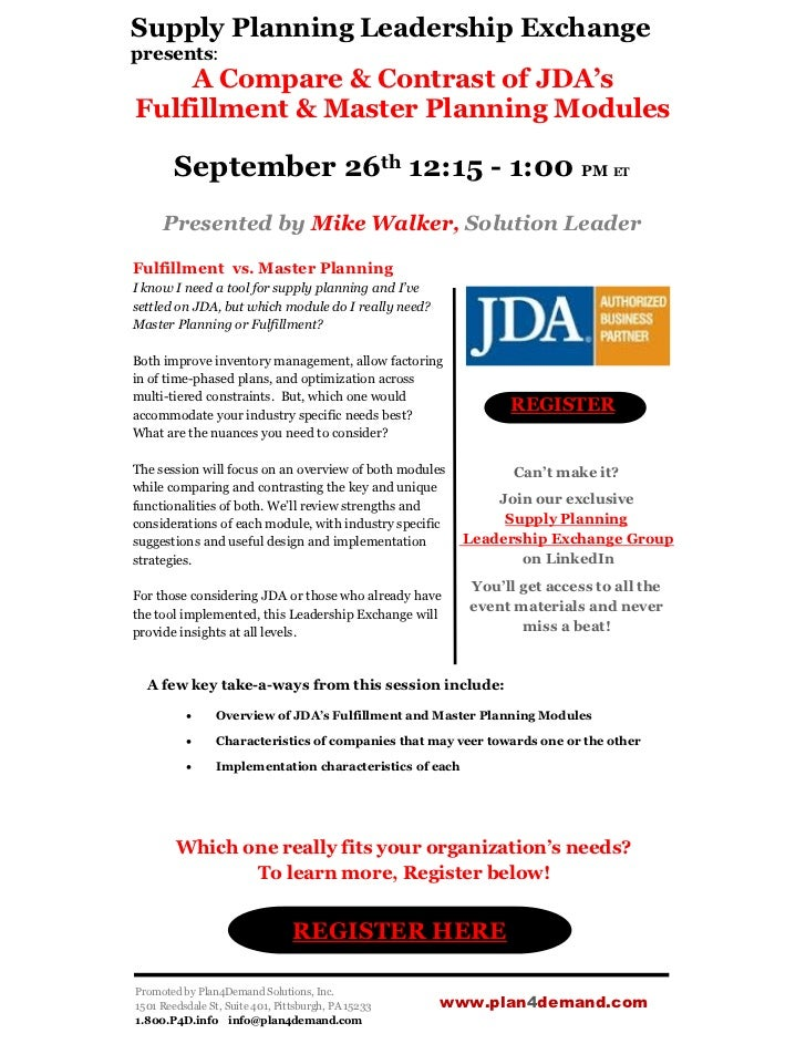Supply Planning Leadership Exchangepresents:    A Compare & Contrast of JDA'sFulfillment & Master Planning Modules        ...