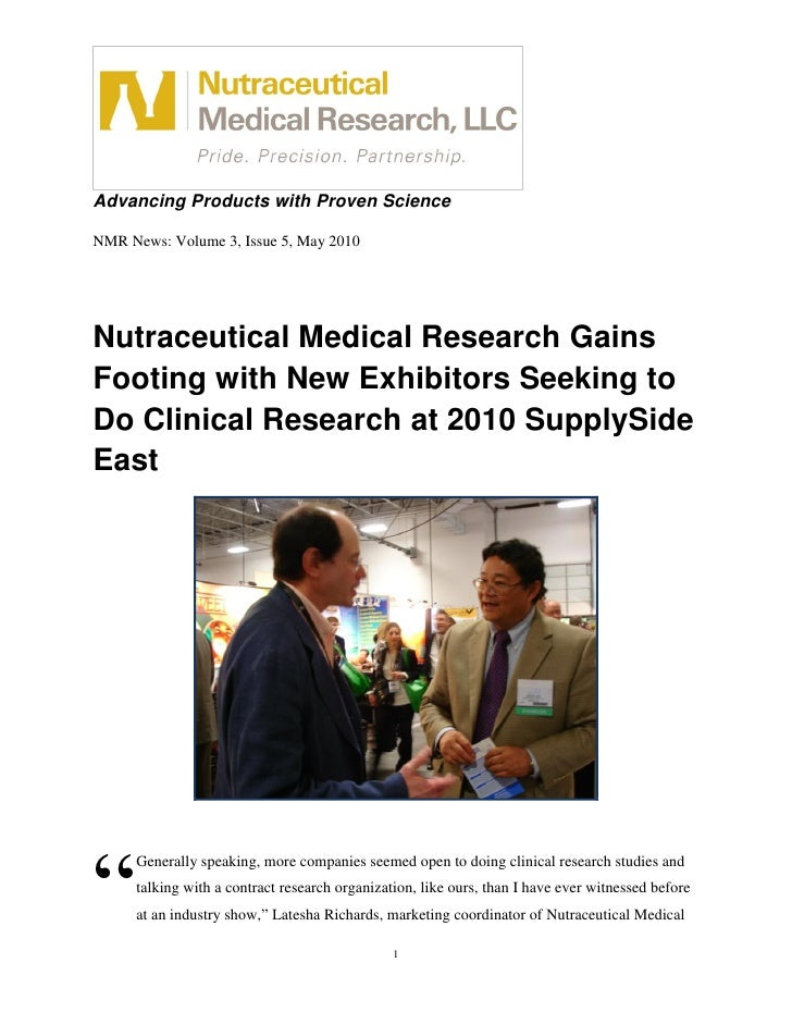 Advancing Products with Proven Science  NMR News: Volume 3, Issue 5, May 2010     Nutraceutical Medical Research Gains Foo...