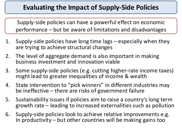disadvantages and advantages of demand side and suply side policy Identify and explain one advantage and one disadvantage in using supply-side policy tools rather than demand-side what are some advantages and disadvantages of.