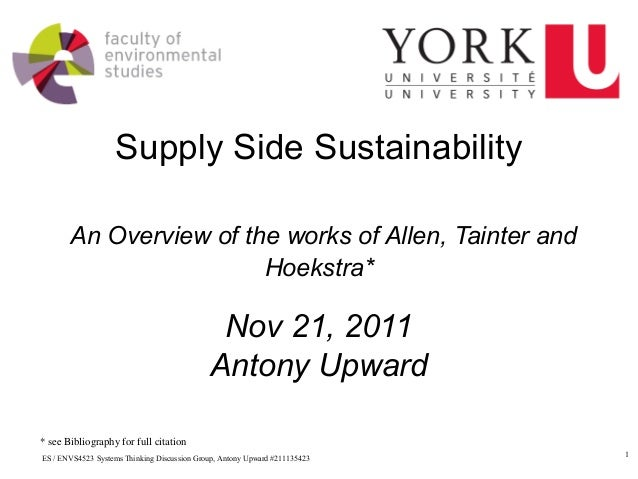 Supply Side Sustainability       An Overview of the works of Allen, Tainter and                        Hoekstra*          ...