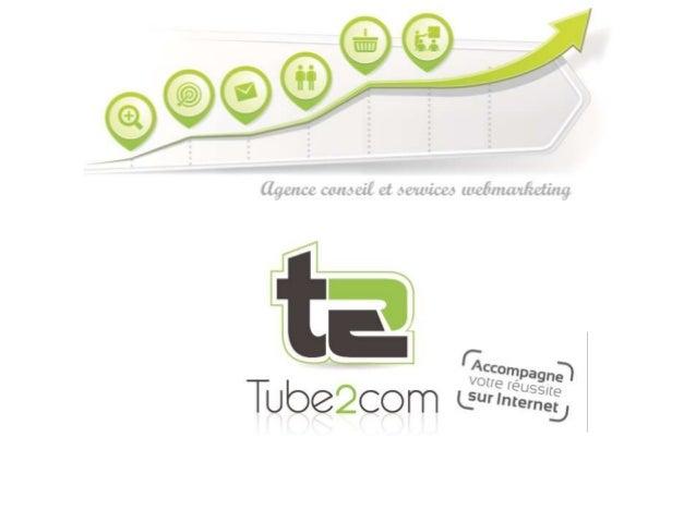 Nos solutions Référencement naturel Liens sponsorisés Emailing Web Communautaire E-Commerce Formations webmarketing Tube2C...