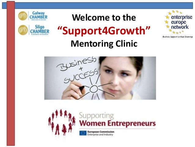 "Welcome to the""Support4Growth""Mentoring Clinic"