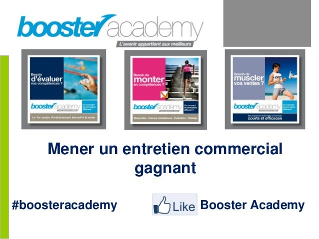 Mener un entretien commercial gagnant #boosteracademy Booster Academy