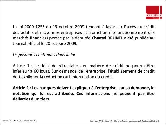 BALE 2 : UN IMPERATIF           La loi 2009-1255 du 19 octobre 2009 tendant à favoriser l'accès au crédit           des pe...