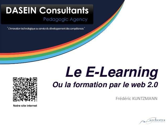 Le E-LearningOu la formation par le web 2.0                  Frédéric KUNTZMANN