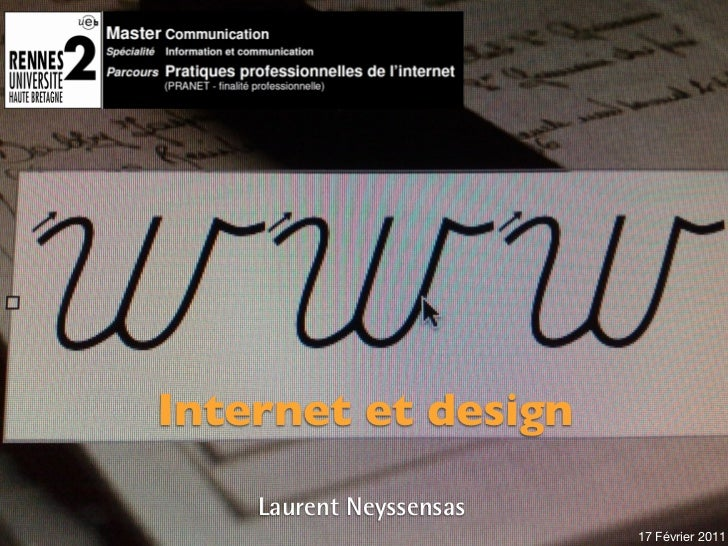 !    Internet et design        Laurent Neyssensas                                                                         ...