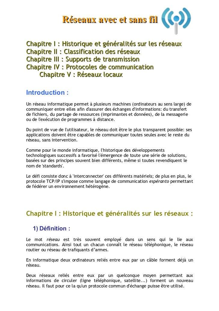 Réseaux avec et sans fil  Chapitre I : Historique et généralités sur les réseaux Chapitre II : Classification des réseaux ...