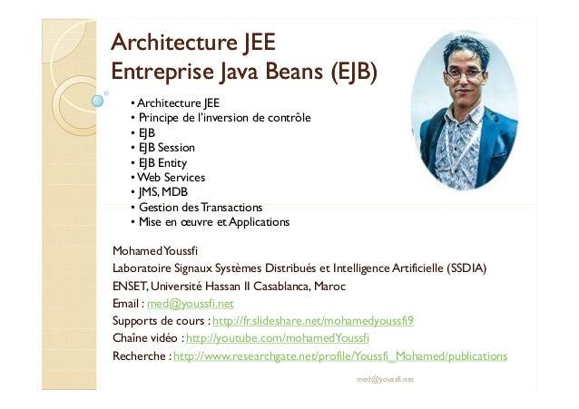 AArrcchhiitteeccttuurree JJEEEE  EEnnttrreepprriissee JJaavvaa BBeeaannss ((EEJJBB))  • Architecture JEE  • Principe de l'...