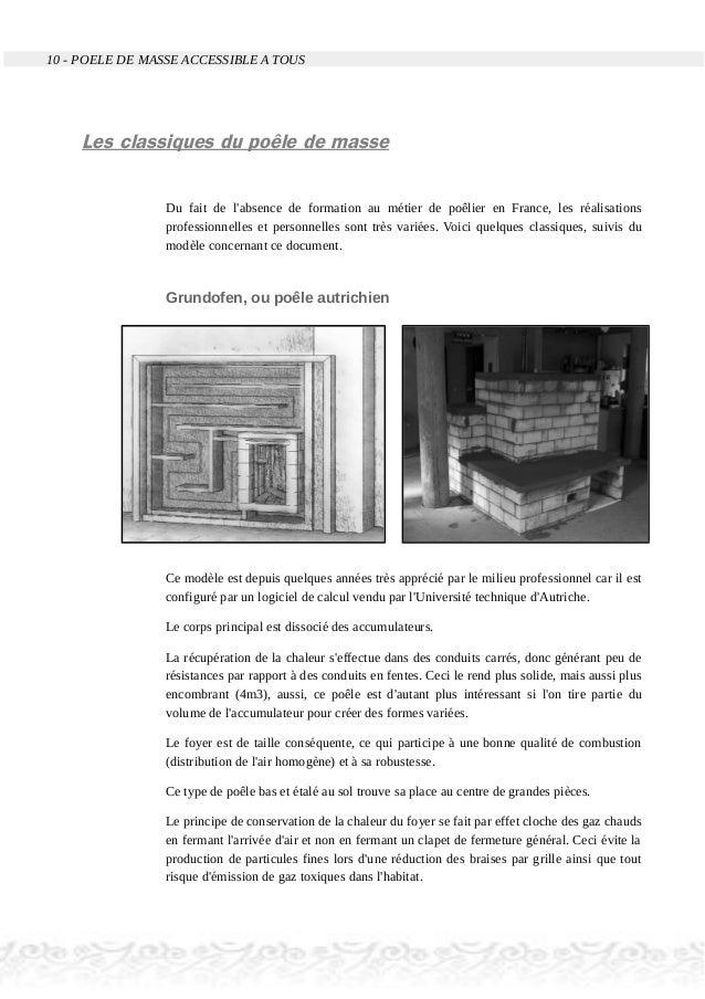 10 - POELE DE MASSE ACCESSIBLE A TOUS Les classiques du poêle de masse Du fait de l'absence de formation au métier de poêl...