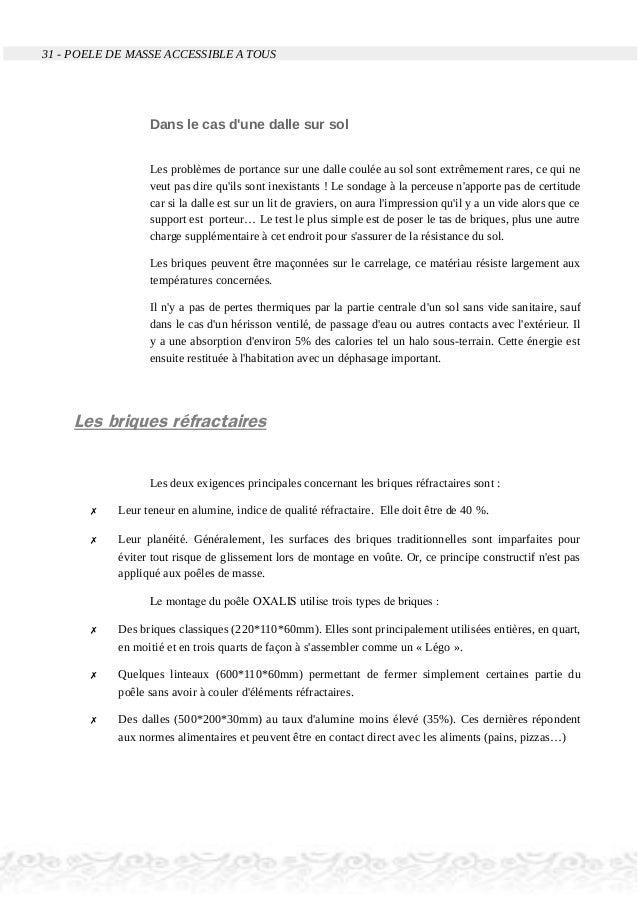 31 - POELE DE MASSE ACCESSIBLE A TOUS Dans le cas d'une dalle sur sol Les problèmes de portance sur une dalle coulée au so...