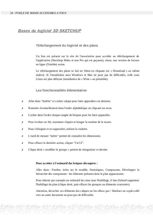 34 - POELE DE MASSE ACCESSIBLE A TOUS Bases du logiciel 3D SKETCHUP Téléchargement du logiciel et des plans Un lien est pr...