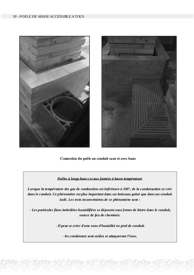 39 - POELE DE MASSE ACCESSIBLE A TOUS Connexion du poêle au conduit sans et avec banc Poêles à longs bancs et aux fumées à...