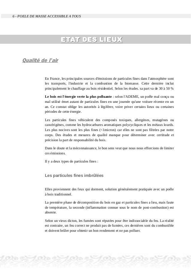 6 - POELE DE MASSE ACCESSIBLE A TOUS ETAT DES LIEUXETAT DES LIEUX Qualité de l'air En France, les principales sources d'ém...