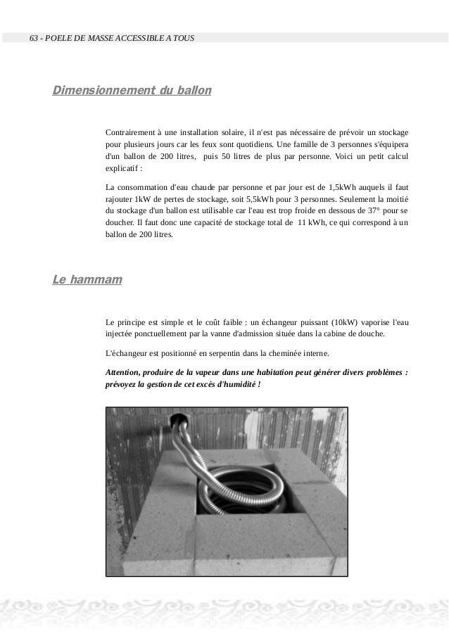 63 - POELE DE MASSE ACCESSIBLE A TOUS Dimensionnement du ballon Contrairement à une installation solaire, il n'est pas néc...