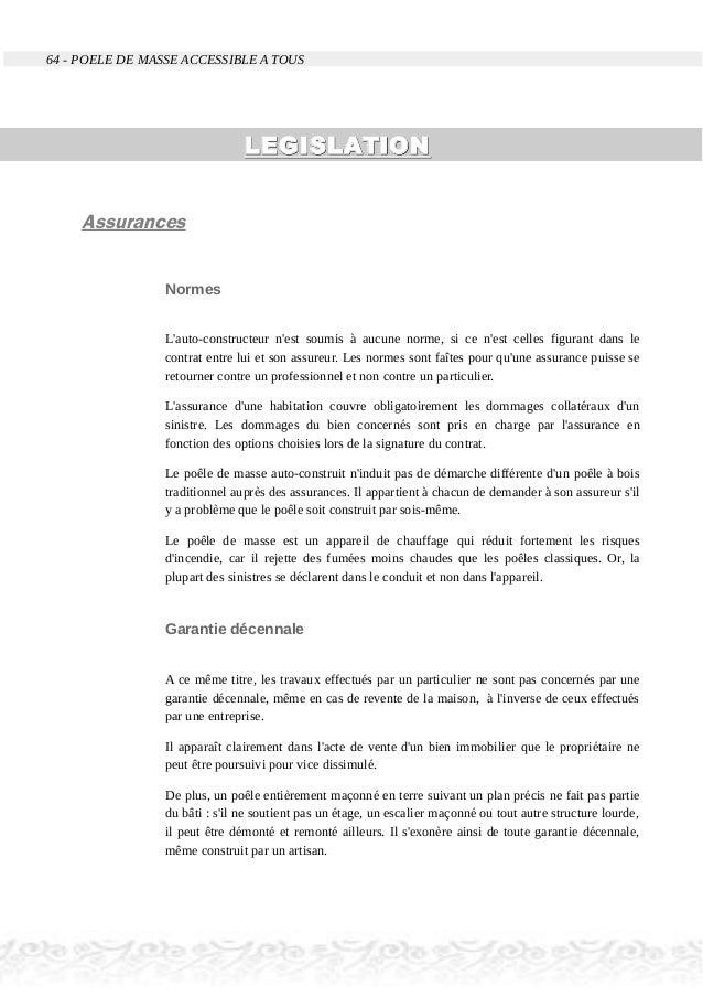 64 - POELE DE MASSE ACCESSIBLE A TOUS LEGISLATIONLEGISLATION Assurances Normes L'auto-constructeur n'est soumis à aucune n...