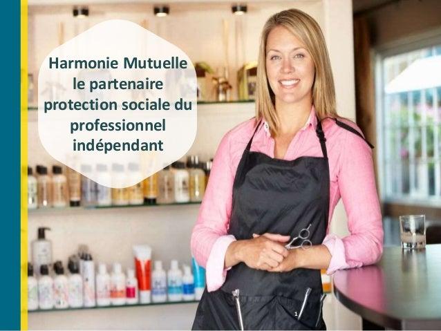 1 Harmonie Mutuelle le partenaire protection sociale du professionnel indépendant