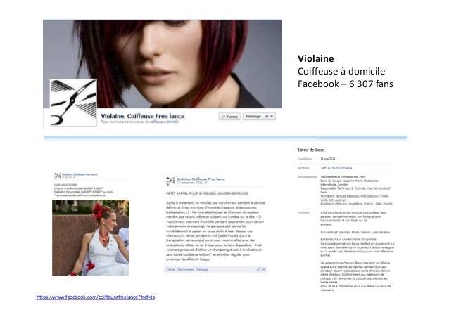 Violaine Coiffeuse à domicile Facebook – 6 307 fans  https://www.facebook.com/coiffeusefreelance?fref=ts