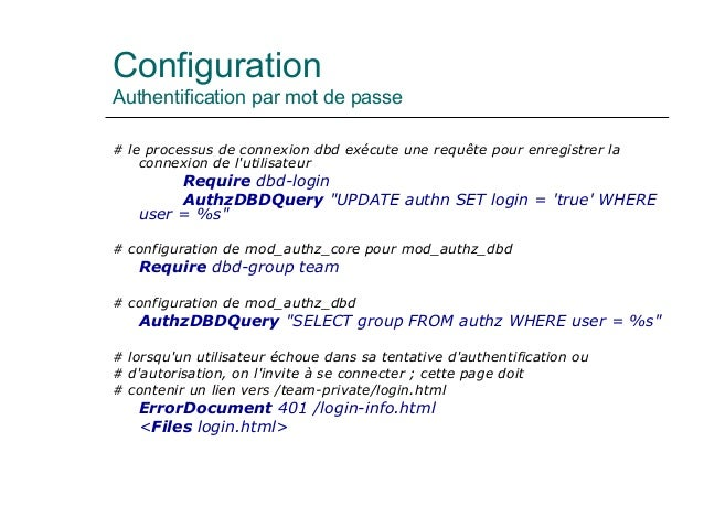 Configuration Authentification par mot de passe # le processus de connexion dbd exécute une requête pour enregistrer la co...