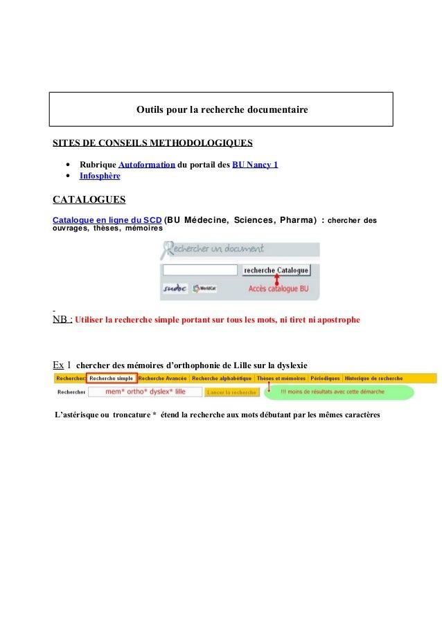 Outils pour la recherche documentaire SITES DE CONSEILS METHODOLOGIQUES • Rubrique Autoformation du portail des BU Nancy 1...
