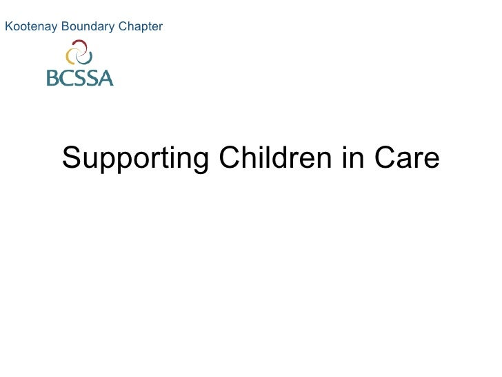 Supporting Children in Care Kootenay Boundary Chapter