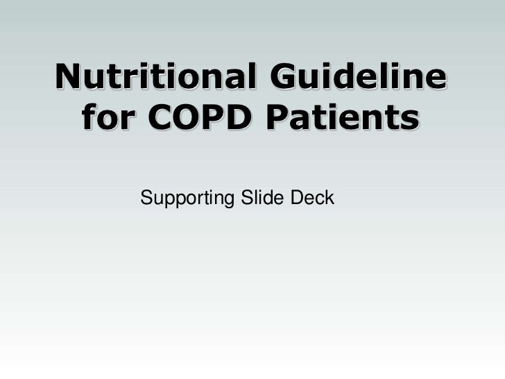Nutritional Guideline for COPD Patients    Supporting Slide Deck