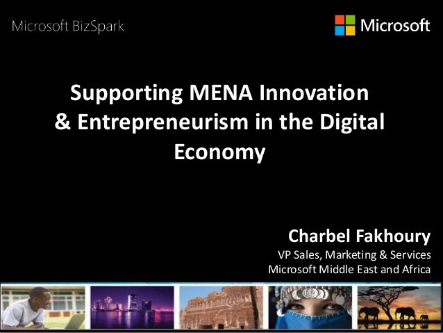 With the Support of Some Key Partners PARTNERS LOGOS HERE Supporting MENA Innovation & Entrepreneurism in the Digital Econ...