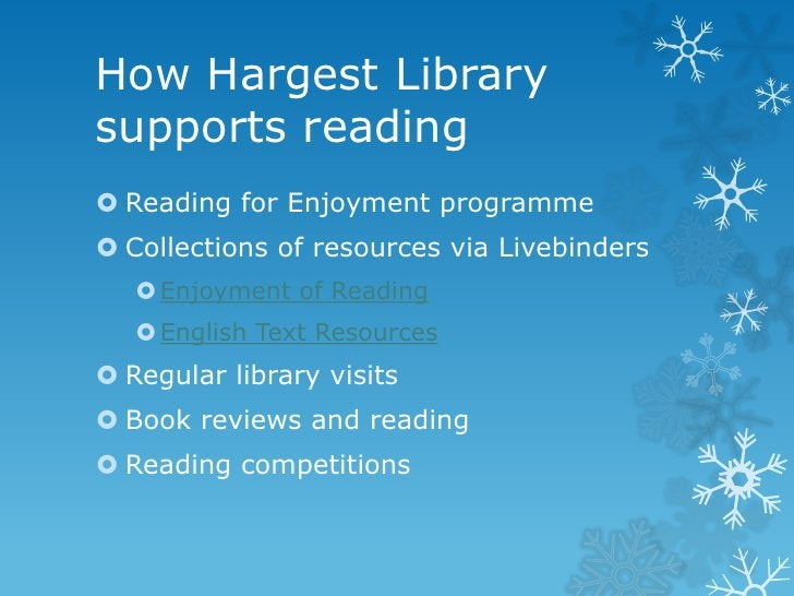 How Hargest Librarysupports reading Reading for Enjoyment programme Collections of resources via Livebinders    Enjoyme...
