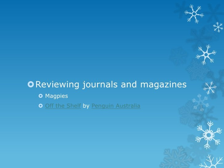 Reviewing journals and magazines   Magpies   Off the Shelf by Penguin Australia