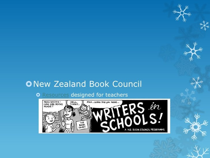 New Zealand Book Council   Resources designed for teachers