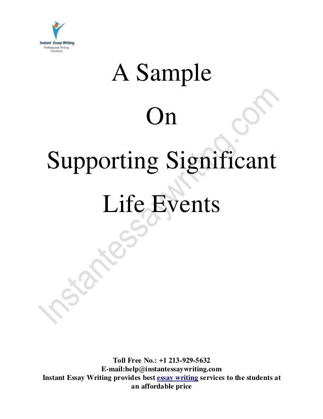 supporting significant life events sample by instant essay writing