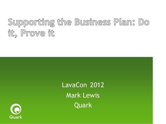 LavaCon 2012 Mark Lewis   Quark