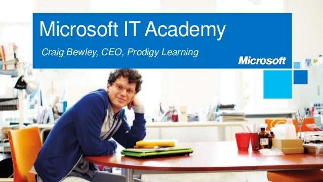 Microsoft IT AcademyCraig Bewley, CEO, Prodigy Learning