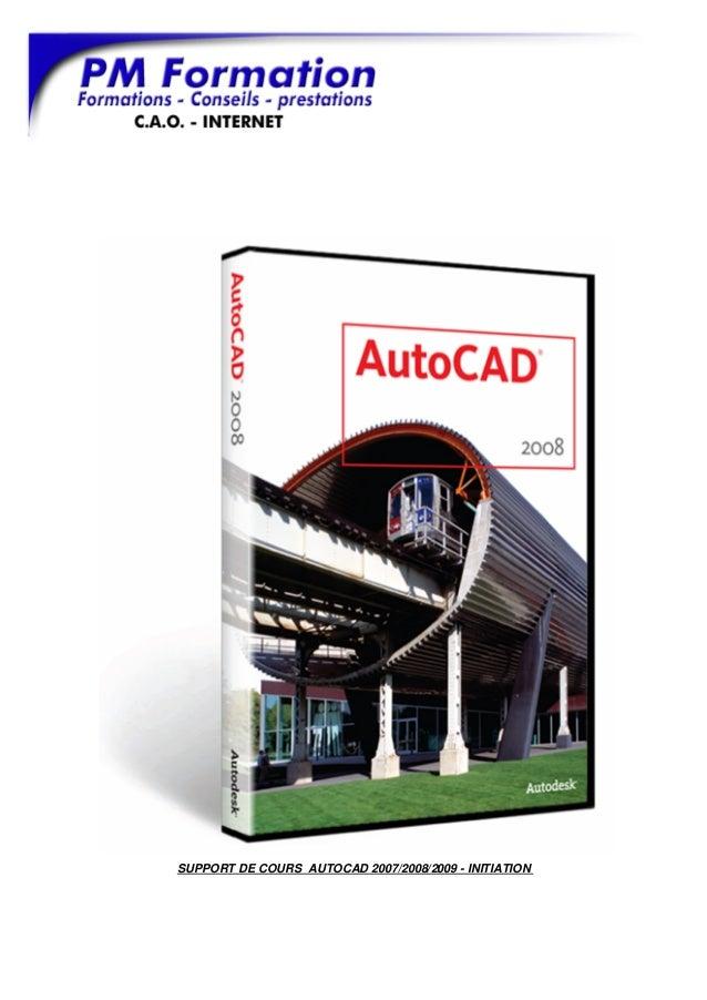 SUPPORT DE COURS AUTOCAD 2007/2008/2009 - INITIATION