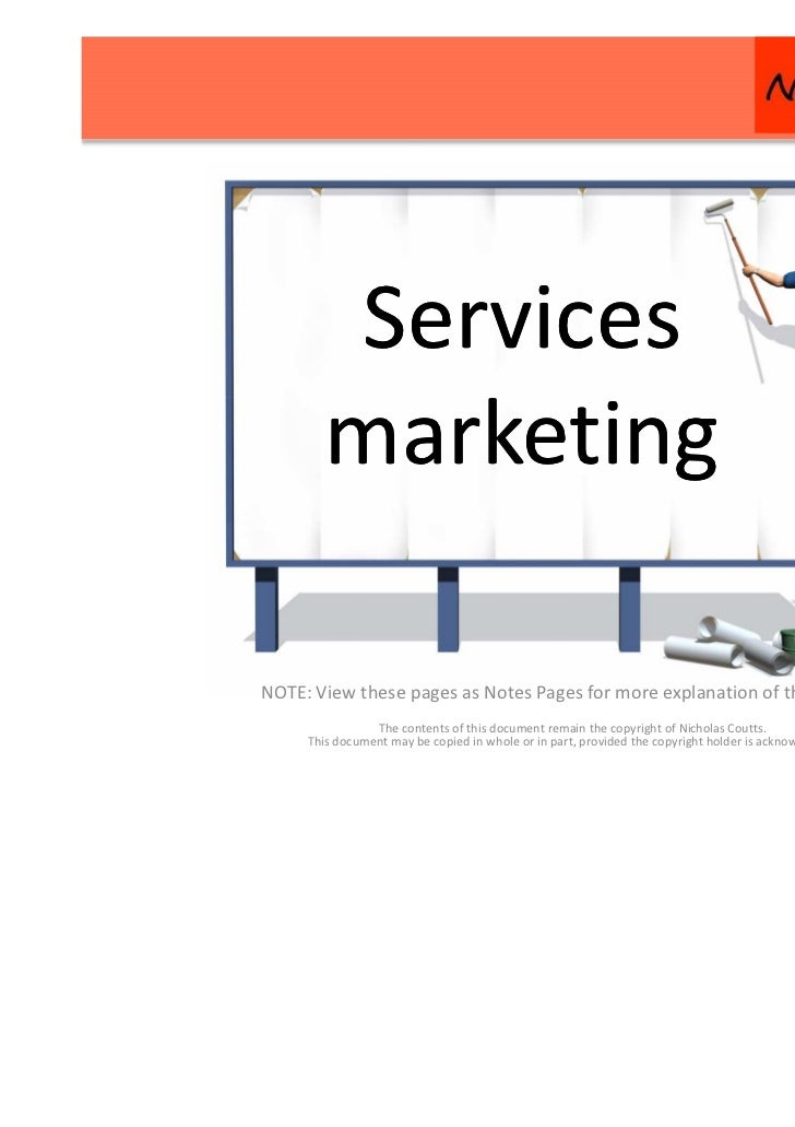 Services       marketingNOTE: View these pages as Notes Pages for more explanation of the content.                The cont...