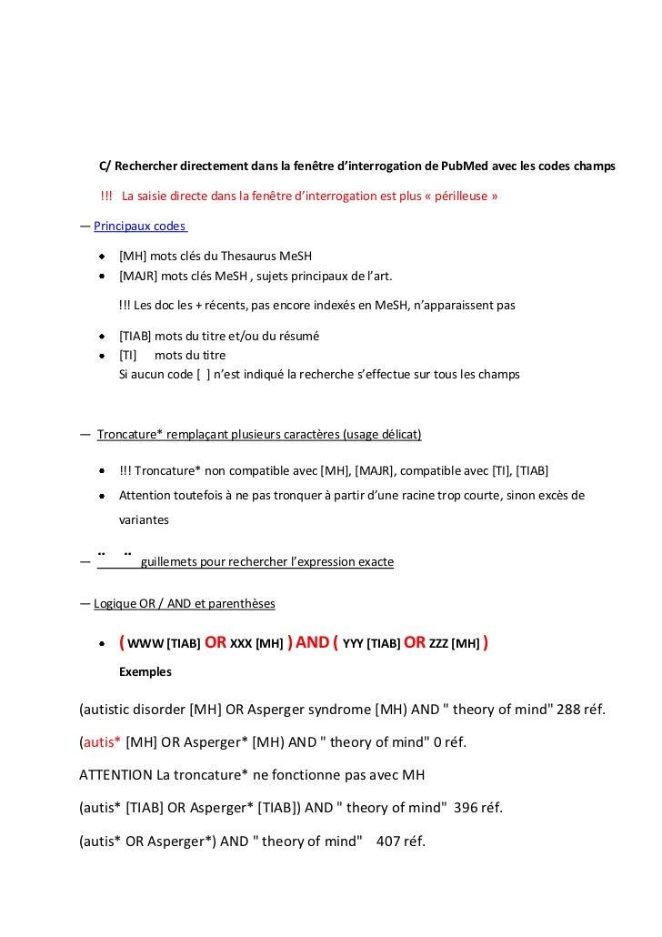 C/ Rechercher directement dans la fenêtre d'interrogation de PubMed avec les codes champs    !!! La saisie directe dans la...