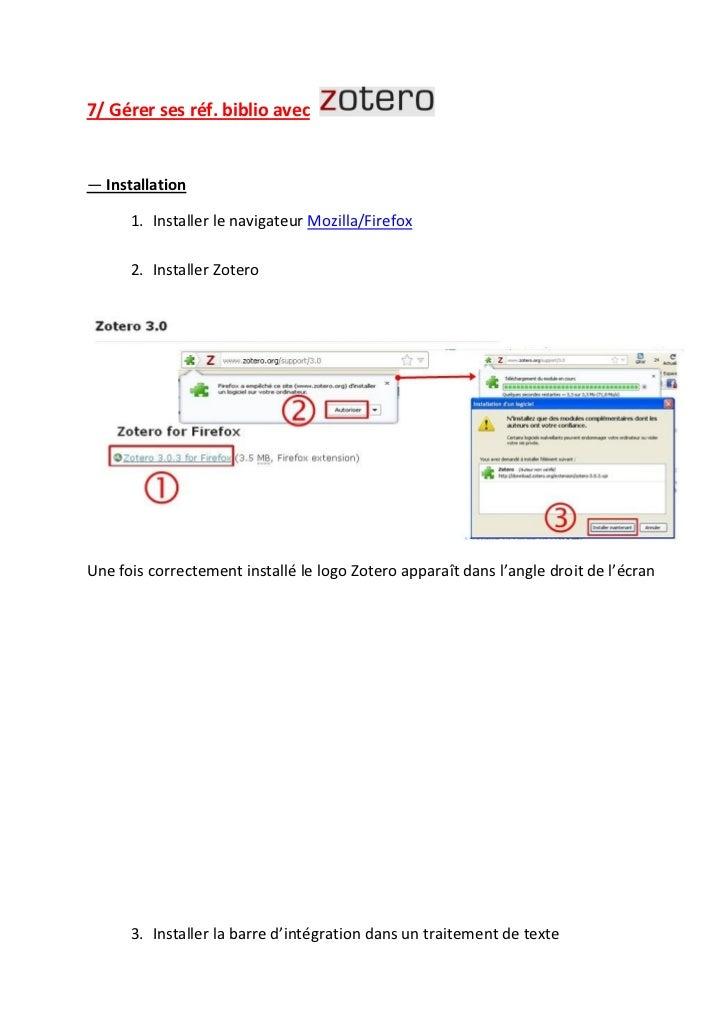 7/ Gérer ses réf. biblio avec― Installation      1. Installer le navigateur Mozilla/Firefox      2. Installer ZoteroUne fo...