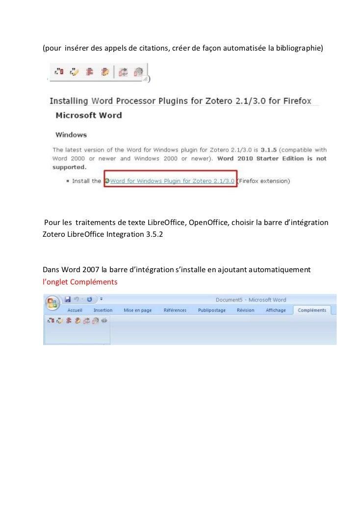 (pour insérer des appels de citations, créer de façon automatisée la bibliographie)Pour les traitements de texte LibreOffi...