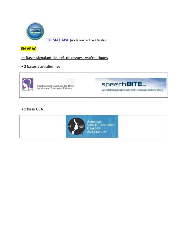 FORMAT APA   (Accès avec authentification )EN VRAC― Bases signalant des réf. de revues systématiques• 2 bases australienne...