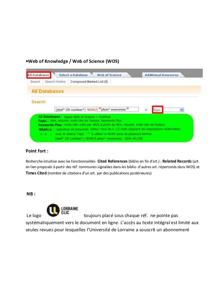 •Web of Knowledge / Web of Science (WOS)Point fort :Recherche intuitive avec les fonctionnalités Cited References (biblio ...