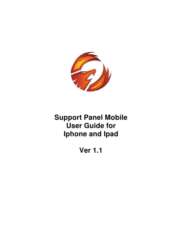 Support Panel Mobile   User Guide for  Iphone and Ipad      Ver 1.1
