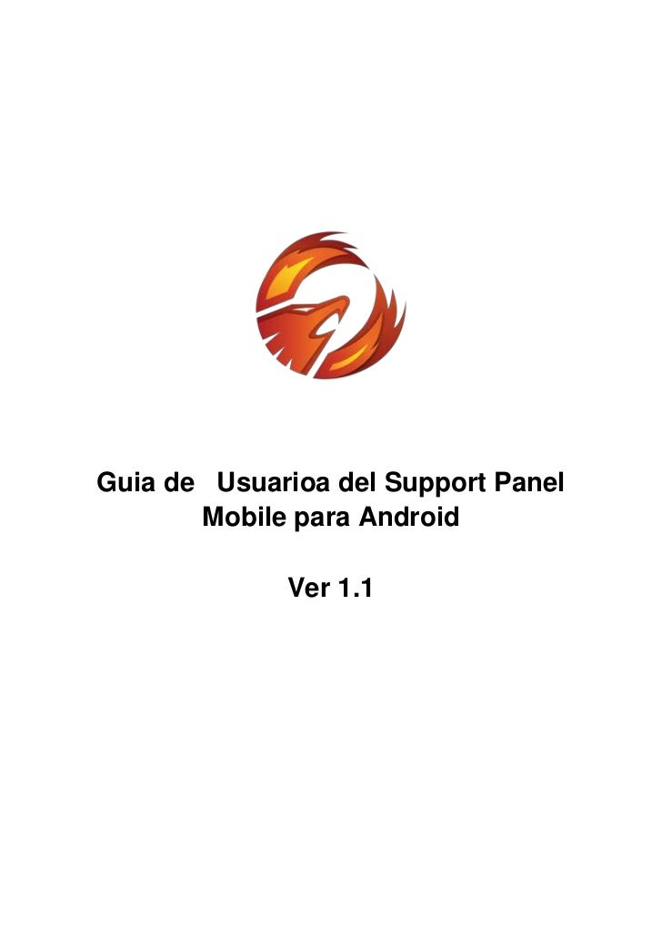 Guia de Usuarioa del Support Panel       Mobile para Android             Ver 1.1